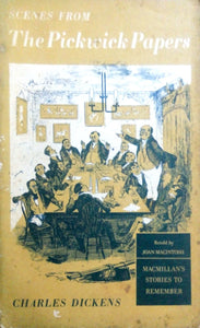 Scenes from The pickwick papers by Charles Dickens