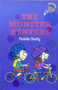 The monster hunters by Parinita Shetty