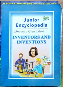 Junior Encyclopedia: Inventors and inventions