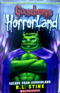 Goosebumps: Escape from horrorland by R.L.Stine