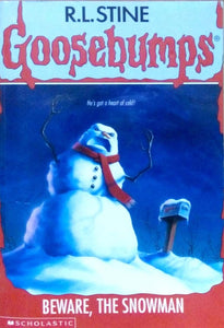 Goosebumps: Beware, the snowman by R.L.Stine
