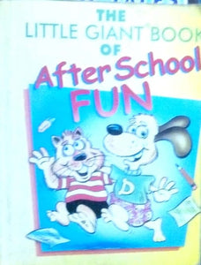 The little giant book of after school fun