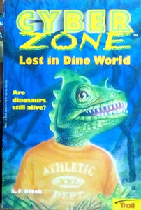 Cyber zone: Lost in dino world by S.F.Black