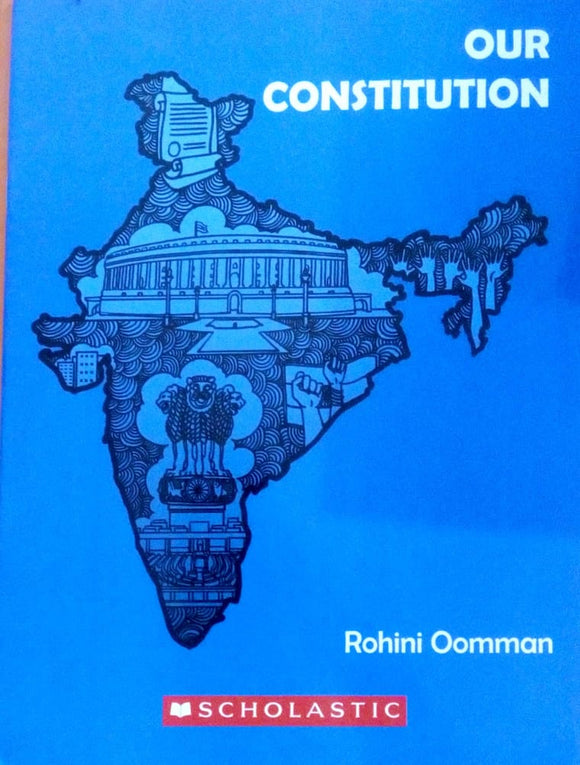 Our constitution by Rohini Oomman