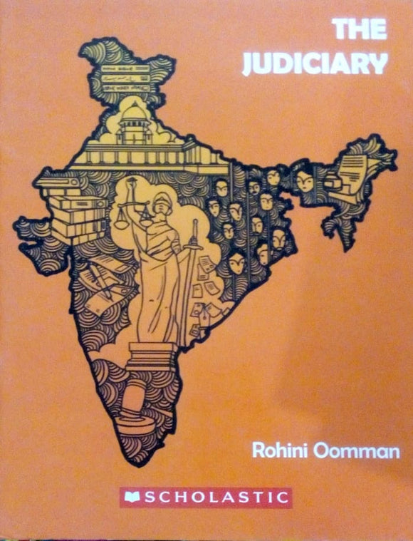 The Judiciary by Rohini Oomman