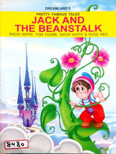 Pretty famous tales: Jack and the beanstalk