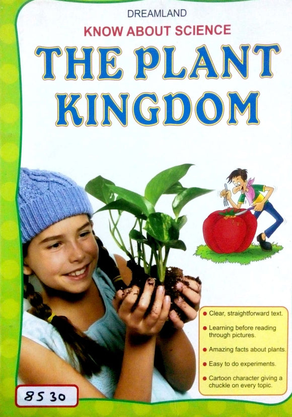 Know about science: The plant kingdom