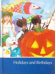 Childcraft: Holidays and Birthdays