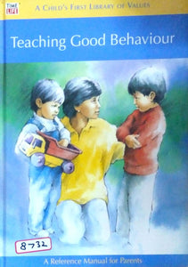 A child's first library of values: Teaching good beahaviour