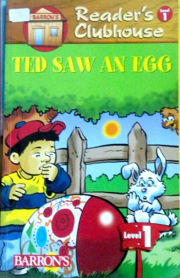 Reader's clubhouse: Ted saw an egg (Level 1)