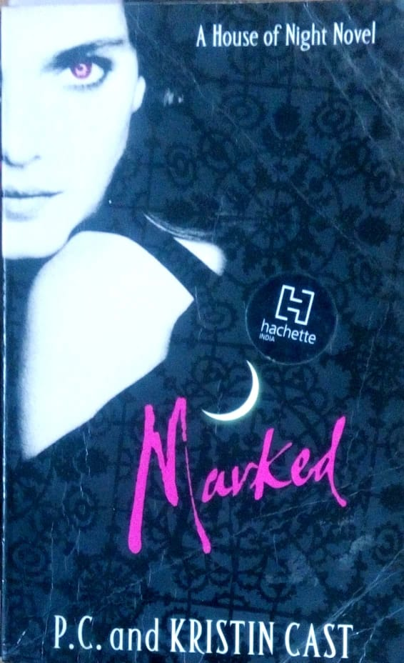 Marked: A house of night novel by Kristin Cast