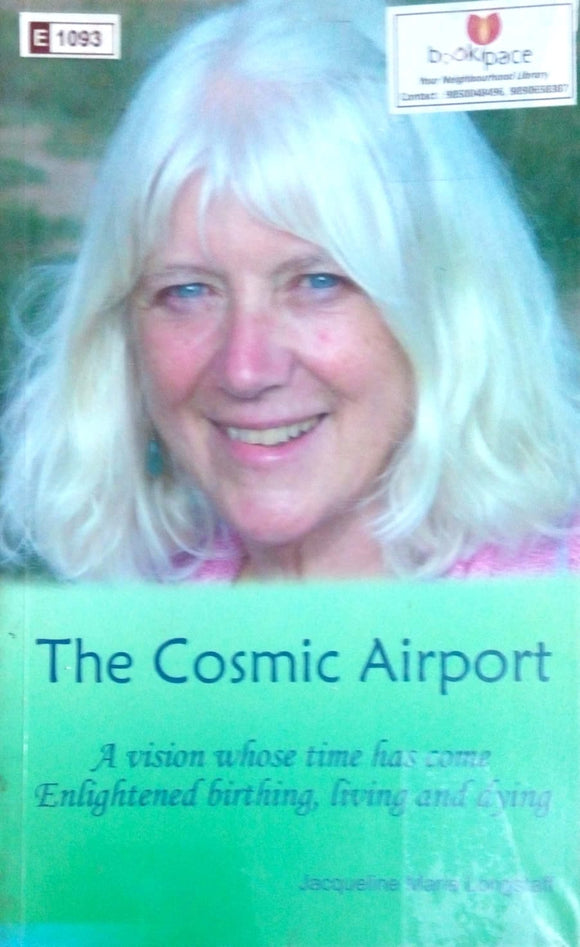 The cosmic airport by Jacqueline Longstaff