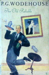 The old reliable by P.G.Wodehouse