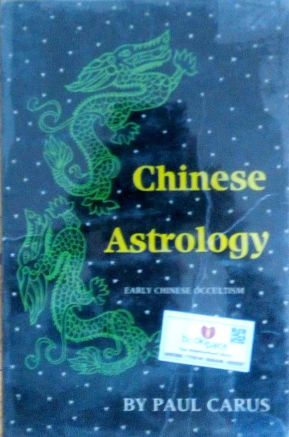 Chinese astrology by Paul Carus