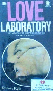 The love laboratory by Robert Kyle