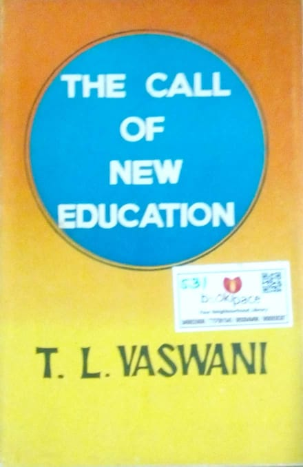 The call of new education by T.L.Vaswani