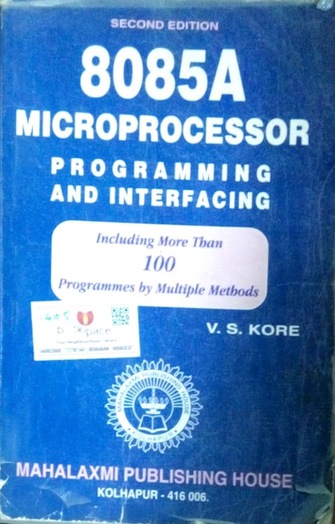 8085A Microprocessor programming and interfacing by V.S.Kore