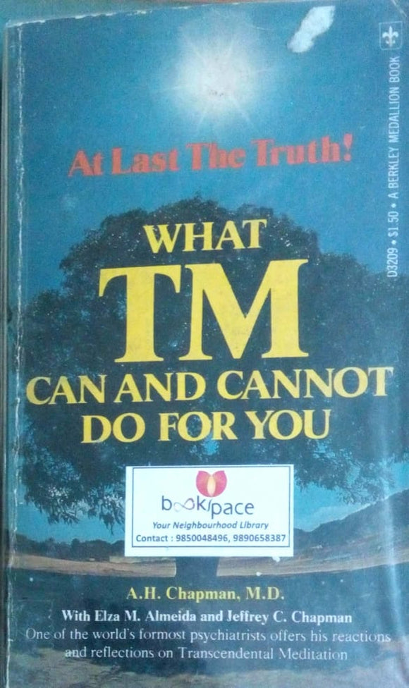 What tm can and cannot do for you by A.H.Chapman