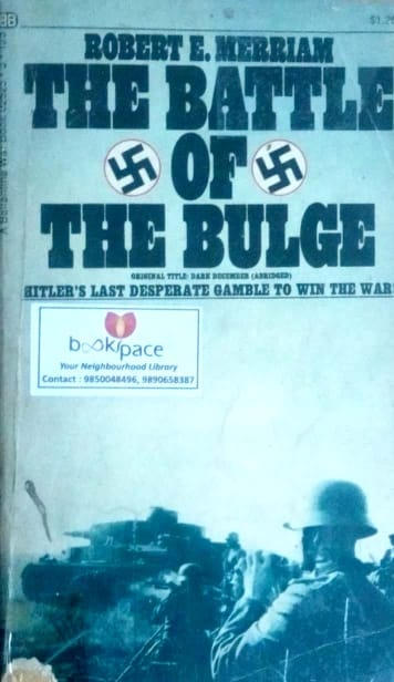 The battle of The Bulge by Robert Merriam