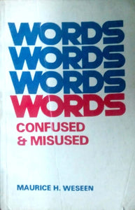 Words confused & misused by Maurice Weseen