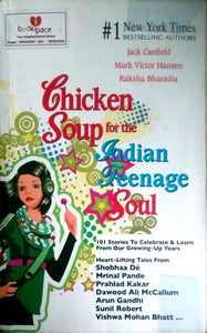 Chicken soup for the Indian teenage soul by Lack Canfield