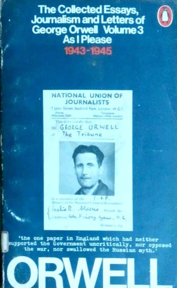 The collected essays, journalism and letters 3 by George Orwell