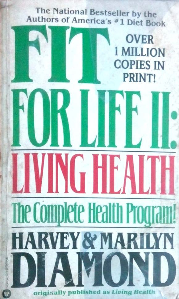 Fit for life II: Living health by Harvey & Marilyn Diamond