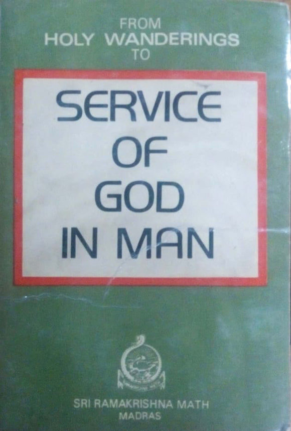 Service of god in man by Swami Akhandananda