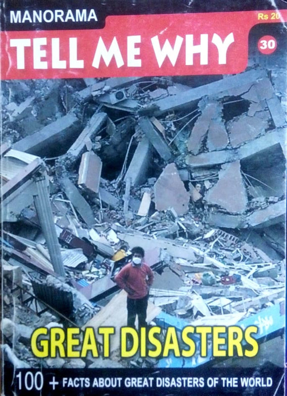 Tell me why: Great Disasters