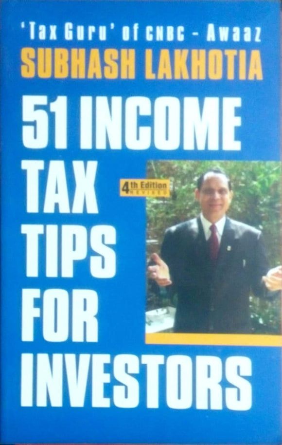 50 Income tax tips for investors by Subhash Lakhota