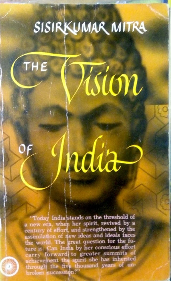 The vision of India by Sirikumar Mitra