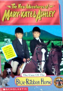 The new adventures of Mary-Kate & Ashley: The case of the blue-ribbon horse