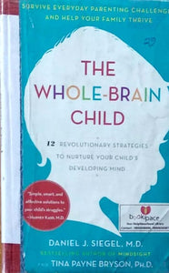 The whole brain child by Daniel Siegel