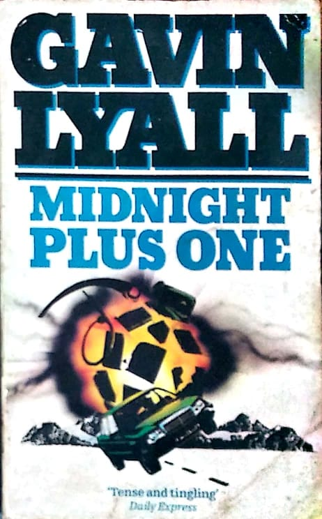 Midnight plus one by Gavin Lyall