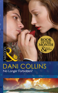 No Longer Forbidden? by Dani Collins