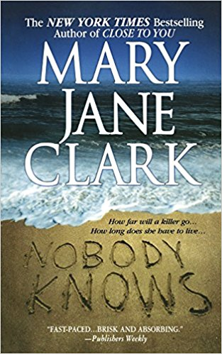Nobody Knows by Mary Higgins Clark