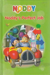 Noddy Little Story Noddy`S Perfect Job by Enid Blyton