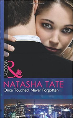 Once Touched Never Forgotten by Natasha Tate