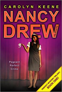 Pageant Perfect Crime (Nancy Drew) by Carolyn Keene