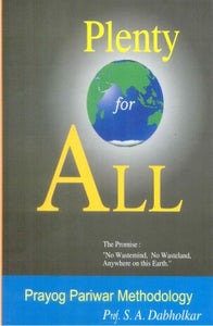 Plenty For All by Shri.A Dabholkar