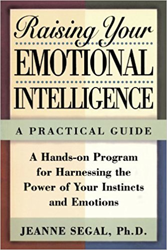 Raising Your Emotional Intelligence by Jeanne S. Segal