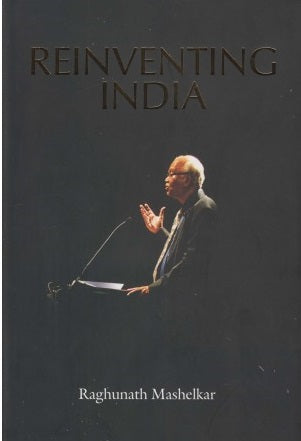 Reinventing India (Reinventing India) by Raghunath Mashelkar