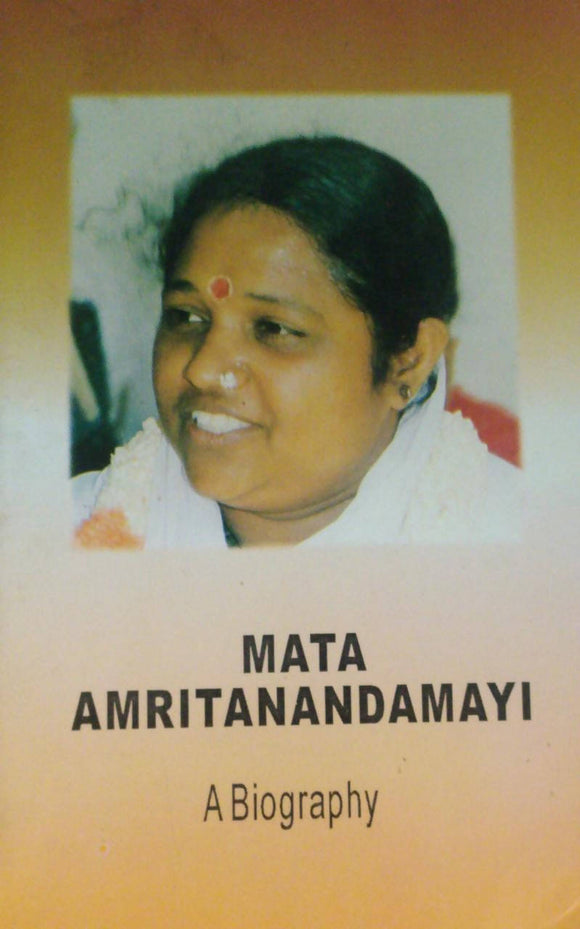 Mata Amritanandamayi A Biography