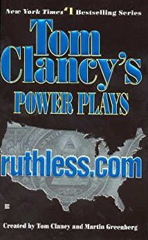 Ruthless.com Power Plays by Tom Clancy's