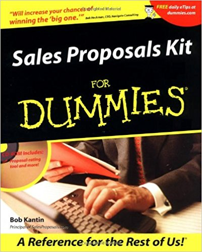 Sales Proposals Kit For Dummies® by Bob Kantin