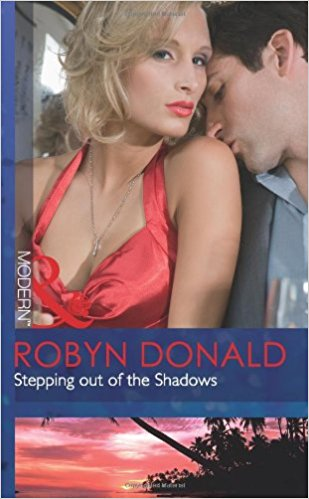 Stepping Out Of The Shadows by Robyn Donald