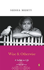 Wise and Otherwise by Sudha Murty