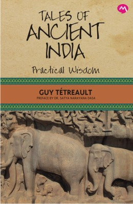 Tales Of Ancient India by Guy Tetreault
