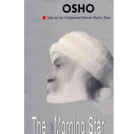 The Last Moring Star by Osho