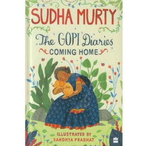 The Gopi Diaries coming Home by Sudha Murthy